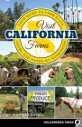 Visit California Farms: Your Guide to Farm Stays, Tours, and Hands-On Workshops Cover Image