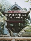 Chung Ta Noi . . . Conversational Vietnamese: An Intermediate Text Cover Image