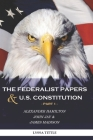 The Federalist Papers and U.S. Constitution: Happy Independence Day! Thanks to Alexander Hamilton Cover Image