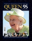 Magazine The Queen at 95: A life in Pictures: 2021: Queen Elizabeth II 95th birthday in 2021 Cover Image