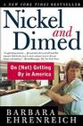 Nickel and Dimed: On (Not) Getting By in America Cover Image