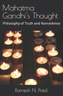 Mahatma Gandhi's Thought: Philosophy of Truth and Nonviolence Cover Image