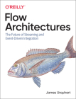 Flow Architectures: The Future of Streaming and Event-Driven Integration Cover Image