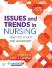 Issues and Trends in Nursing: Practice, Policy and Leadership [With Access Code] Cover Image
