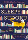Will Shortz Presents Sleepy Sudoku: 200 Easy to Hard Puzzles Cover Image