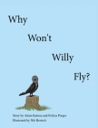 Why Won't Willy Fly? Cover Image