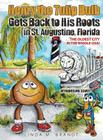 Henry the Tulip Bulb Gets Back to His Roots in St. Augustine, Florida Cover Image