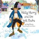 Hatty Harry and the Wet Socks Cover Image