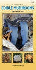 A Field Guide to Edible Mushrooms of California Cover Image