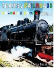 Trains & Railroads: Coloring Book: Vol.1 Cover Image