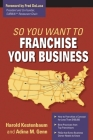 So You Want to Franchise Your Business Cover Image