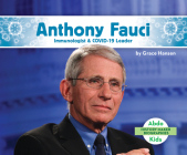 Anthony Fauci: Immunologist & Covid-19 Leader Cover Image
