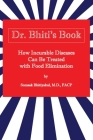 How Incurable Diseases Can Be Treated With Food Elimination Cover Image