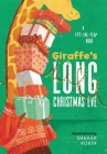 Giraffe's Long Christmas Eve: A Lift-The-Flap Book Cover Image