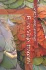 Buen Viaje Itzanami: Segunda Edición Cover Image