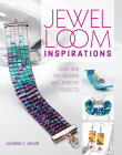 Jewel Loom Inspirations: Quick and Fun Beading and Jewelry Projects Cover Image