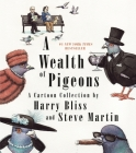A Wealth of Pigeons: A Cartoon Collection Cover Image