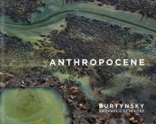 Edward Burtynsky with Jennifer Baichwal and Nick de Pencier: Anthropocene Cover Image