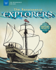 The Renaissance Explorers: With History Projects for Kids (Renaissance for Kids) Cover Image