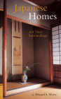 Japanese Homes and Their Surroundings (Tuttle Classics) Cover Image