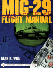 Mig-29 Flight Manual (Schiffer Military History Book) Cover Image