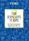 Your Seven Ways to Rome: Art, Parks, Restaurants, Shopping, and More Fun Cover Image