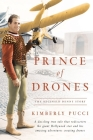 Prince of Drones: The Reginald Denny Story (hardback) Cover Image