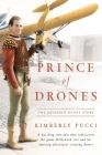 Prince of Drones: The Reginald Denny Story (hardback) Cover Image