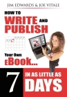 How to Write and Publish Your Own eBook in as Little as 7 Days Cover Image