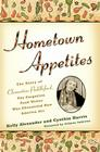 Hometown Appetites: The Story of Clementine Paddleford, the Forgotten Food Writer Who Chronicled How America Ate Cover Image
