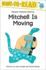 Mitchell Is Moving (Ready-To-Read: Level 2) Cover Image