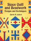 Sioux Quill and Beadwork: Designs and Techniques (Dover Pictorial Archives) Cover Image