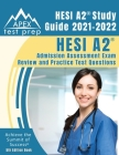 HESI A2 Study Guide 2021-2022: HESI A2 Admission Assessment Exam Review and Practice Test Questions [5th Edition Book] Cover Image
