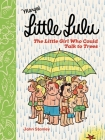 Little Lulu: The Little Girl Who Could Talk to Trees Cover Image