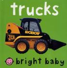 Bright Baby Trucks Cover Image
