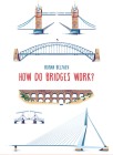 How Do Bridges Work? (How It Works) Cover Image