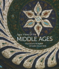 New Views of the Middle Ages: Highlights from the Wyvern Collection Cover Image