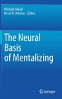 The Neural Basis of Mentalizing Cover Image