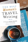 The Best Women's Travel Writing, Volume 12: True Stories from Around the World Cover Image