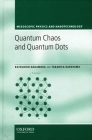 Quantum Chaos and Quantum Dots (Mesoscopic Physics and Nanotechnology #3) Cover Image