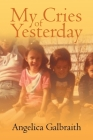 My Cries of Yesterday Cover Image