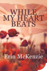 While My Heart Beats Cover Image
