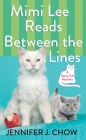 Mimi Lee Reads Between the Lines: A Sassy Cat Mystery Cover Image