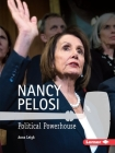Nancy Pelosi: Political Powerhouse (Gateway Biographies) Cover Image