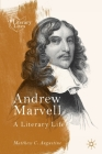 Andrew Marvell: A Literary Life (Literary Lives) Cover Image