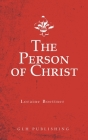 The Person of Christ Cover Image