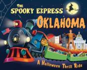 The Spooky Express Oklahoma Cover Image