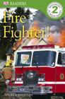 DK Readers L2: Fire Fighter! (DK Readers Level 1) Cover Image