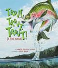 Trout, Trout, Trout: (A Fish Chant) (American City) Cover Image