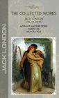 The Collected Works of Jack London, Vol. 04 (of 17): Moon-Face and Other Stories; The Iron Heel; South Sea Tales Cover Image
